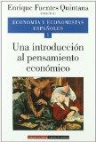 Portada de ECONOMIA Y ECONOMISTAS ESPAÑOLES: UNA INTRODUCCION AL PENSAMIENTOECONOMICO