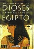 Portada de DICCIONARIO DE LOS DIOSES Y MITOS DEL ANTIGUO EGIPTO