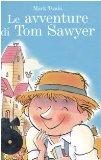 Portada de LE AVVENTURE DI TOM SAWYER. CON 2 CD AUDIO (CLASSICI DA ASCOLTARE)