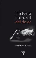 Portada de HISTORIA CULTURAL DEL DOLOR (EBOOK)
