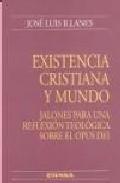 Portada de EXISTENCIA CRISTIANA Y MUNDO: JALONES PARA UNA REFLEXION TEOLOGICA SOBRE EL OPUS DEI