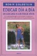 Portada de EDUCAR DIA A DIA DE LOS DIEZ A LOS TRECE AÑOS