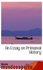 Portada de AN ESSAY ON PRIMÆVAL HISTORY