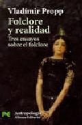 Portada de FOLCLORE Y REALIDAD: TRES ENSAYOS SOBRE EL FOLCLORE