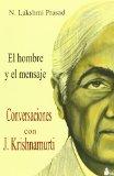 Portada de CONVERSACIONES CON J. KRISHNAMURTI EL HOMBRE Y EL MENSAJE