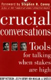 Portada de CRUCIAL CONVERSATIONS: TOOLS FOR TALKING WHEN STAKES ARE HIGH
