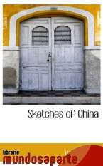 Portada de SKETCHES OF CHINA