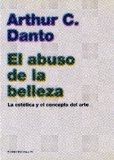 Portada de EL ABUSO DE LA BELLEZA: LA ESTETICA Y EL CONCEPTO DEL ARTE