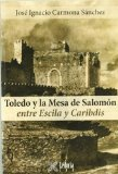 Portada de TOLEDO Y LA MESA DE SALOMÓN - EBOOK