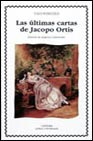 Portada de LAS ULTIMAS CARTAS JACOPO ORTIS
