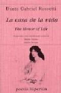 Portada de LA CASA DE LA VIDA = THE HOUSE OF LIFE