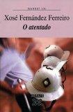 Portada de O ATENTADO (EDICION LITERARIA / LITERARY EDITION)