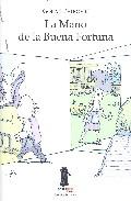LA MANO DE LA BUENA FORTUNA