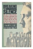Portada de BREAKING THE SILENCE / WALTER LAQUEUR & RICHARD BREITMAN