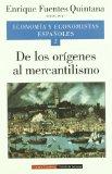 Portada de ECONOMIA Y ECONOMISTAS ESPAÑOLES (VOL. II):  DE LOS ORIGENES AL MERCANTILISMO