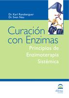Portada de CURACION CON ENZIMAS: PRINCIPIOS DE ENZIMOTERAPIA SISTEMICA