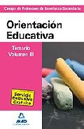Portada de CUERPO DE PROFESORES DE ENSEÑANZA SECUNDARIA ORIENTACION EDUCATIVA TEMARIO VOLUMEN III