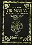 Portada de EL GRAN GRIMORIO DEL PAPA HONORIO: CON UNA RECOPILACION DE LOS MAS RAROS SECRETOS MAGICOS
