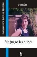 Portada de ME JUEGO LAS NUBES: EL SIGNIFICADO DE UN TRONO