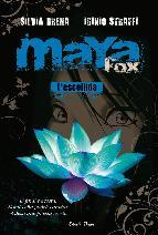 Portada de MAYA FOX 1. L'ESCOLLIDA (EBOOK)