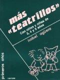 Portada de MAS TEATRILLOS: CON NIÑOS Y NIÑAS DE 3, 4 Y 5 AÑOS