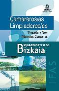Portada de CAMAREROS/AS LIMPIADORES/AS DEL INSTITUTO FORAL DE ASISTENCIA SOCIAL DE BIZKAIA. TEMARIO Y TEST MATERIAS COMUNES