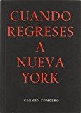 Portada de CUANDO REGRESES A NUEVA YORK