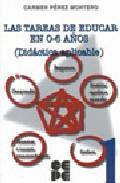 Portada de LAS TAREAS DE EDUCAR EN 0-6 AÑOS : DIDACTICA APLICABLE