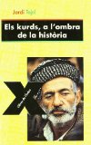 Portada de ELS KURDS, A L´OMBRA DE LA HISTORIA