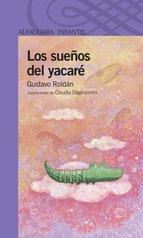 Portada de LOS SUEÑOS DEL YACARÉ (EBOOK)