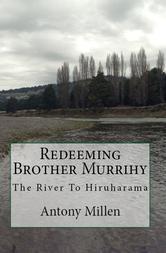 Portada de REDEEMING BROTHER MURRIHY: THE RIVER TO HIRUHARAMA