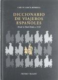 Portada de DICCIONARIO DE VIAJEROS ESPAÑOLES: DESDE LA EDAD MEDIA A 1970