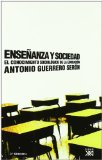 Portada de ENSEÑANZA Y SOCIEDAD: EL CONOCIMIENTO SOCIOLOGCO DE LA EDUCACION