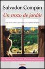 Portada de UN TROZO DE JARDIN: PREMIO DE NOVELA CIUDAD DE BADAJOZ 1999