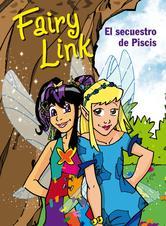 Portada de FAIRY LINK. EL SECUESTRO DE PISCIS (EBOOK)