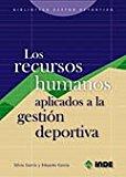 Portada de LOS RECURSOS HUMANOS APLICADOS A LA GESTION DEPORTIVA