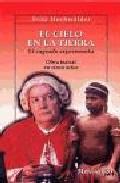 Portada de EL CIELO EN LA TIERRA: EL SAGRADO EXPERIMENTO