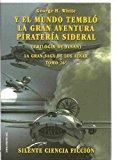 Portada de LA TRILOGIA FINAL: Y EL MUNDO TEMBLO (LA SAGA DE LOS AZNAR)