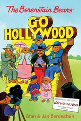 Portada de THE BERENSTAIN BEARS CHAPTER BOOK: GO HOLLYWOOD