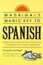 Portada de MADRIGAL`S MAGIC KEY TO SPANISH