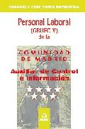 Portada de AUXILIAR DE CONTROL E INFORMACION PERSONAL LABORAL DE LA COMUNIDAD DE MADRID: TEMARIO Y TEST PARTE ESPECIFICA