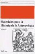 Portada de MATERIALES PARA LA HISTORIA DE LA ANTROPOLOGIA