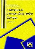 Portada de PRINCIPIOS DE DERECHO DE LA UNION EUROPEA  (4ª ED.)