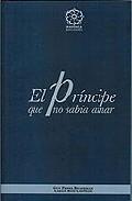 Portada de EL PRINCIPE QUE NO SABIA AMAR