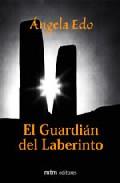 Portada de EL GUARDIAN DEL LABERINTO