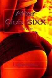 Portada de AFTER CLUB SIXXX: DRIVEN
