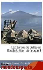 Portada de LES SEREES DE GUILLAUME BOUCHET, SIEUR DE BROCOURT