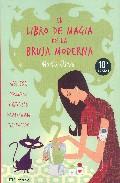 Portada de EL LIBRO DE MAGIA DE LA BRUJA MODERNA: HECHIZOS, CONJUROS Y RITUALES PARA LOGRAR TUS DESEOS