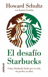 Portada de EL DESAFÍO STARBUCKS (EBOOK) (ONWARD)