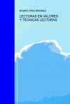 Portada de LECTURAS EN VALORES Y TÉCNICAS LECTORAS